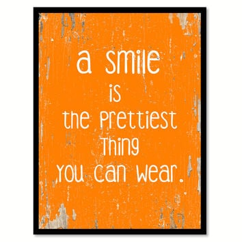 A Smile Is The Prettiest Thing You Can Wear Motivation Quote Saying Gift Ideas Home Decor Wall Art 111444