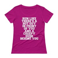 Run Like There's a Hot Guy in Front of You Funny Womens T-shirt