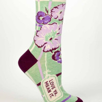Love Ya Mean It Women's Socks