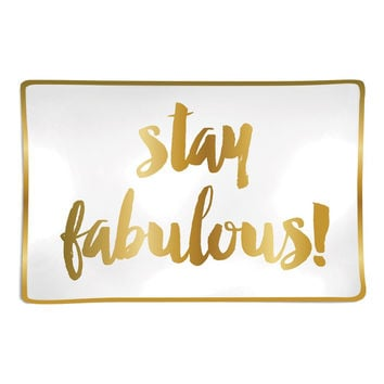 Stay Fabulous Trinket Tray