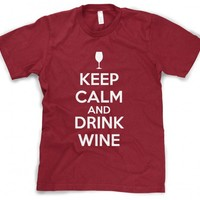 Keep Calm and Drink Wine T shirt | Wino