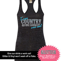 I Was Country Before Country Was Cool Tank // Mud Tank // Country Tank // Southern Clothing (65-NL33) Neon Blue Vinyl - Silver Glitter