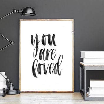 YOU ARE LOVE,Printable Art,Love Sign,Hand Lettering,Hand Brushed,Inspirational Quote,Watercolor Print,Gift For Her,Family Sign,Quote Art