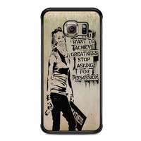 Quote If You Want To Achieve Greatness For Samsung Galaxy S6 Edge Case