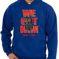 9/11 Hoodie Sweatshirt We Got Him Red Letters May 1, 2011 Osama Bin Laden US Adult Hooded Hoody Royal
