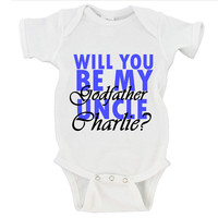 Will You Be My Godfather Uncle (NAME HERE)? Gerber Onesuit ®