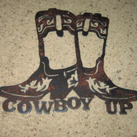 Cowboy Up-Metal ARt-Cowboy art-Western art-Country-Home Decor-Metal Wall ARt