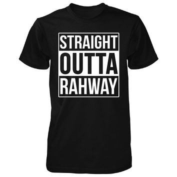 Straight Outta Rahway City. Cool Gift - Unisex Tshirt