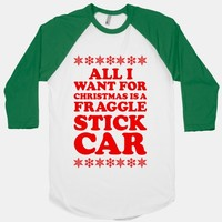 All I Want For Chistmas is a Fraggle Stick Car