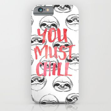 You must chill iPhone & iPod Case by Farsidian