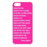 Audrey Hepburn Quote I Believe apple Iphone 5 Case
