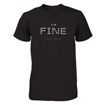 I'm Fine Lupus Warrior T-shirt
