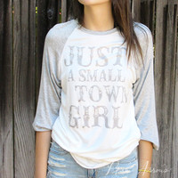 Just A Small Town Girl Tee (Grey)