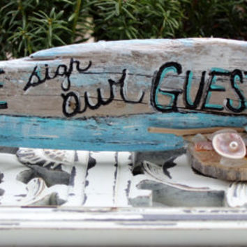 Please Sign Our Guestbook , Driftwood  Wedding Sign , Beach Wedding Decoration , Nautical Reception Decor