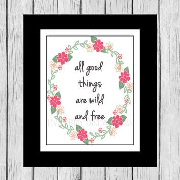 All Good Things Are Wild and Free Quote Wall Art, Thoreau Quote, Digital Wall Art