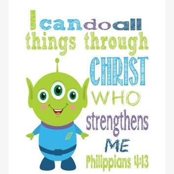 Alien Toy Story Christian Nursery Decor Print, I Can Do All Things Through Christ Philippians 4:13