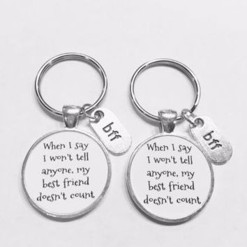 Bff When I Say I Won't Tell Anyone My Best Friend Gift Keychain Set