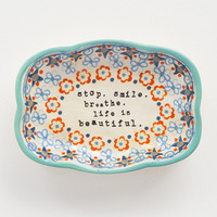 Natural Life Stop Smile Breathe Trinket Dish