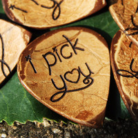 """I pick you"" Guitar Pick"
