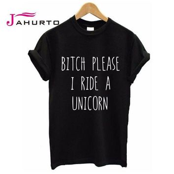 DCCKDZ2 2016 Summer T shirt Women BITCH PLEASE I RIDE A UNICORN Printed T-shirt Short Sleeve Funny Tops