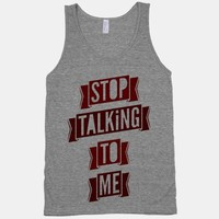 Stop Talking To Me (tank) | HUMAN
