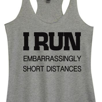 Womens Tri-Blend Tank Top - I Run Embarrassingly Short Distances