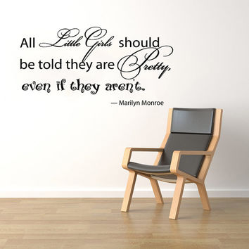 Housewares Marilyn Monroe Quote Wall Vinyl Decal Sticker All little girls should be... V272