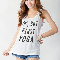 OK but first yoga Tank Tops for Women White Racerback Tank Top Yoga Gym Fitness Workout Funny Saying Quote Sassy Fashion Fangirls Teenager
