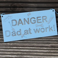 Danger Dad at Work Wooden Sign with DIY Tools on For hanging in a shed,garage etc.