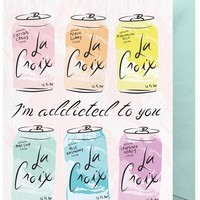 I'm Addicted to You Card