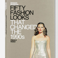 Fifty Fashion Looks That Changed The 1990s By Paula Reed - Urban Outfitters