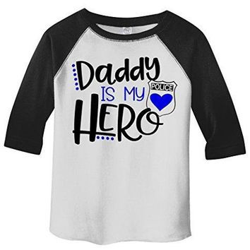 Shirts By Sarah Toddler Daddy Is Hero Police Officer Cop 3/4 Sleeve Raglan T-Shirt