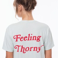Feeling Thorny Tee