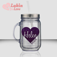 2 Glitter Heart Bridesmaid Tumblers - 18 oz Mason Jar Style / Custom Wedding Tumbler / Personalized Tumbler / Bridesmaid Gift / Bride Cup
