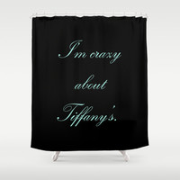 Shower Curtain -  Breakfast at Tiffany's Shower Curtain - Quotes - Black - Tiffany Blue - Typography - Teen Room Decor - Glamour Decor -