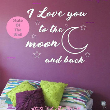 I love you to the moon and back Wall Decal Vinyl Sticker Art Decor Bedroom Design Mural Personalized Girls Name Nursery