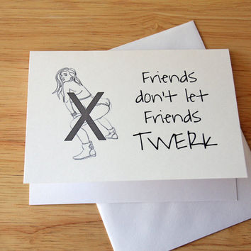 Naughty Card, Dirty Card, Twerking Card, Adult Humor, Funny Card, Card For Friend, BFF Card, Card For Girlfriend, Gift For Her, Sexy Card