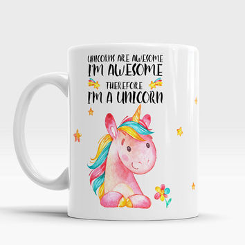 Awesome Mug, Unicorns are Awesome, Unique Unicorn Mug, Cute Unicorn Watercolor, Inspirational cup, Gift for her, Gift for daughter, Unicorn