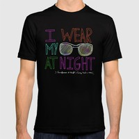 I Wear My Sunglasses At Night T-shirt by Sandra Arduini | Society6