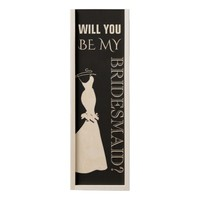 WILL YOU BE MY BRIDESMAID WOODEN WINE BOX