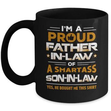 VONJE2 Proud Father-In-Law Of A Smartass Son-In-Law Mug