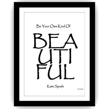 Be your own kind of beautiful, kate spade, makeup art, quotes word decal, Printable vanity Wall decor, decals, print, chanel, lettering gal