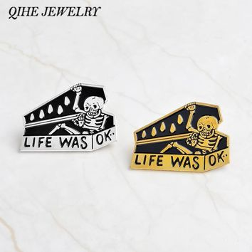 "QIHE JEWELRY Pins and brooches ""LIFE WAS OK""Skull coffin enamel pins Skull pins Badges Brooches Black skeleton jewelry"