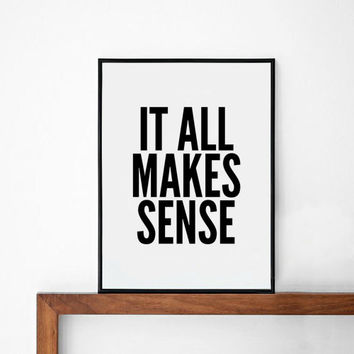 Make Sense poster, prints, inspirational poster, wall decor, mottos, graphic design,  motivational, typography art, life motto, home decor