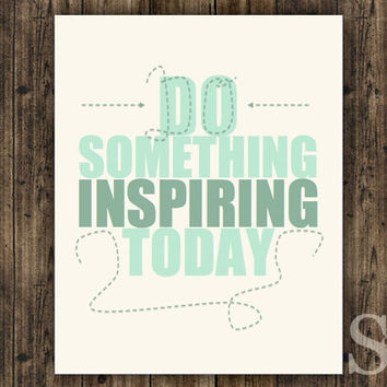 Do Something Inspiring Today - Mint Green Wall Decor, Poster, Picture, Digital Print - 8x10