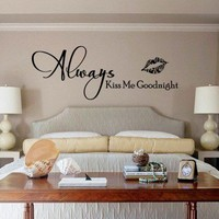 Vinyl Wall Decal Sticker- Always Kiss Me Goodnight Lips -Medium size | WondrousWallArt - Furnishings on ArtFire