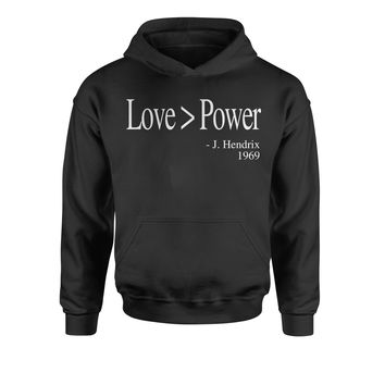 Love Is Greater Than Power Quote Youth-Sized Hoodie