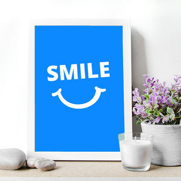 "Instant Download,Printable Wall art Poster.Smile poster.Digital file,8.5""x11""inch, smile quote,home Decor, mokileArt Design"