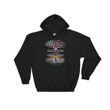 American Grown With Indian Roots - Hooded Sweatshirt