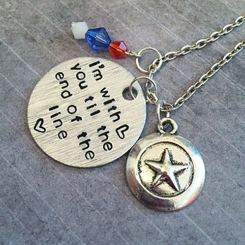 I'm With You Til The End Of The Line Necklace - Superhero Jewelry - Comic Book Jewelry - Steve Rogers Inspired Jewelry - Fandom Jewelry